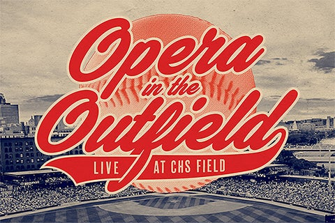 More Info for MN Opera - Opera in the Outfield